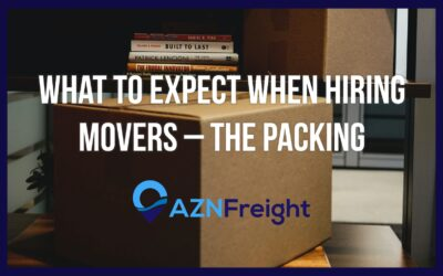 What to Expect When Hiring Movers – The Packing