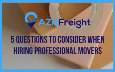 5 Questions to Consider When Hiring Professional Movers